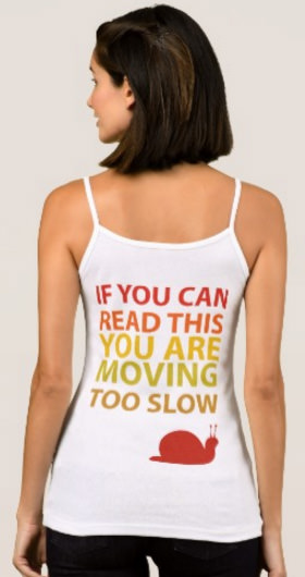 Moving Too Slow Women's Spaghetti Strap Tank Top