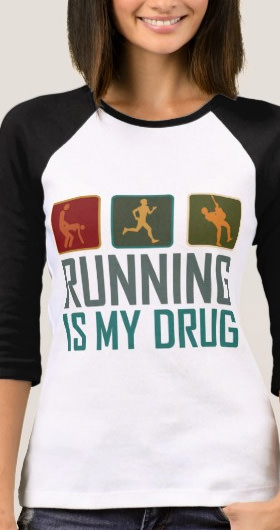 Running Is My Drug Women's Shirt