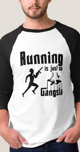 Running Is So Gangsta Men's Shirt