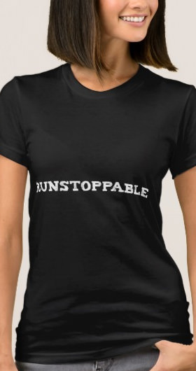 Runstoppable Women's Shirt