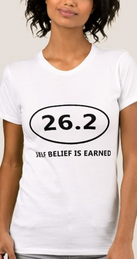 Self Belief Marathon Women's Shirt