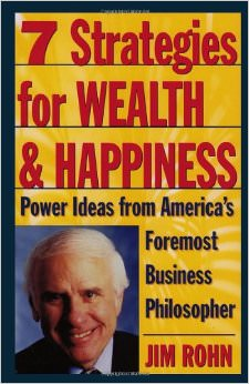 7 Strategies for Wealth &amp; Happiness : Power Ideas from America's Foremost Business Philosopher<br />
