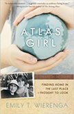 Atlas Girl : Finding Home in the Last Place I Thought to Look<br />