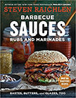 Barbecue Sauces, Rubs, and Marinades : Bastes, Butters And Glazes, Too<br />