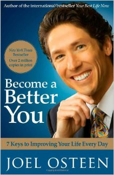 Become a Better You : 7 Keys to Improving Your Life Every Day<br />