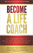Become a Life Coach : Build the Life and Business You've Always Wanted<br />