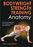 Bodyweight Strength Training Anatomy :