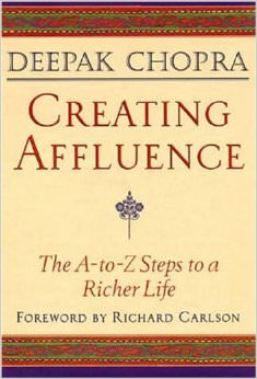 Creating Affluence : The A-to-Z Steps to a Richer Life<br />