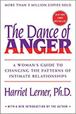 Dance of Anger : A Woman's Guide to Changing the Patterns of Intimate Relationships<br />