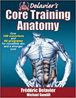 Delavier's Core Training Anatomy :