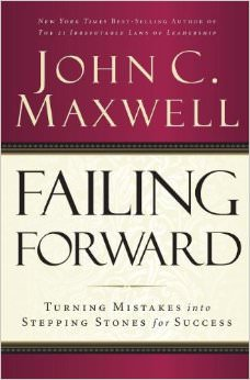 Failing Forward : Turning Mistakes into Stepping Stones for Success<br />