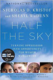 Half the Sky : Turning Oppression into Opportunity for Women Worldwide<br />
