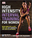 High-Intensity Interval Training for Women : Burn More Fat in Less Time With HIIT Workouts<br />