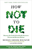 How Not to Die : Discover the Foods Scientifically Proven to Prevent and Reverse Disease<br />
