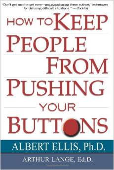 How To Keep People From Pushing Your Buttons :