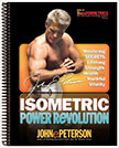 Isometric Power Revolution : Mastering the Secrets of Lifelong Strength, Health, and Youthful Vitality<br />