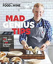 Mad Genius Tips : Over 90 Expert Hacks and 100 Delicious Recipes<br />
