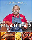 Meathead : The Science of Great Barbecue and Grilling<br />