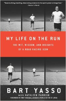 My Life on the Run : The Wit, Wisdom, and Insights of a Road Racing Icon<br />