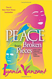 Peace From Broken Pieces : How to Get Through What You're Going Through<br />