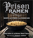 Prison Ramen : Recipes and Stories from Behind Bars<br />