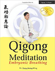 Qigong Meditation : Embryonic Breathing<br />
