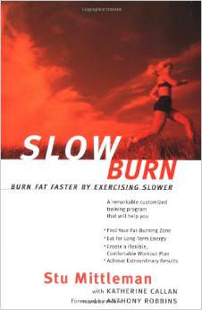 Slow Burn : Burn Fat Faster By Exercising Slower<br />
