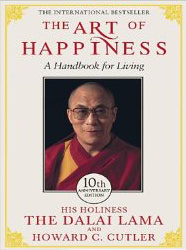 The Art of Happiness : A Handbook for Living<br />