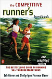 The Competitive Runner's Handbook : The Bestselling Guide to Running 5Ks through Marathons<br />