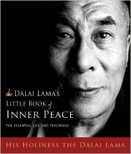 The Dalai Lama's Little Book of Inner Peace : The Essential Life and Teachings<br />