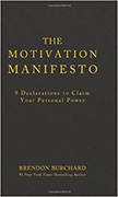 The Motivation Manifesto :
