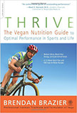 Thrive : The Vegan Nutrition Guide to Optimal Performance in Sports and Life<br />