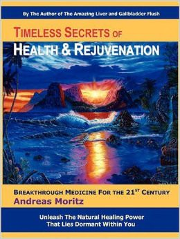 Timeless Secrets of Health and Rejuvenation :