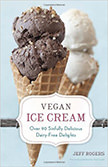 Vegan Ice Cream : Over 90 Sinfully Delicious Dairy-Free Delights<br />