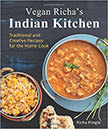 Vegan Richa's Indian Kitchen : Traditional and Creative Recipes for the Home Cook<br />