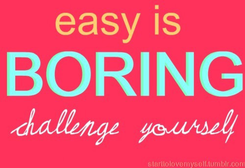 Runner Things 2246 Easy Is Boring Challenge Yourself