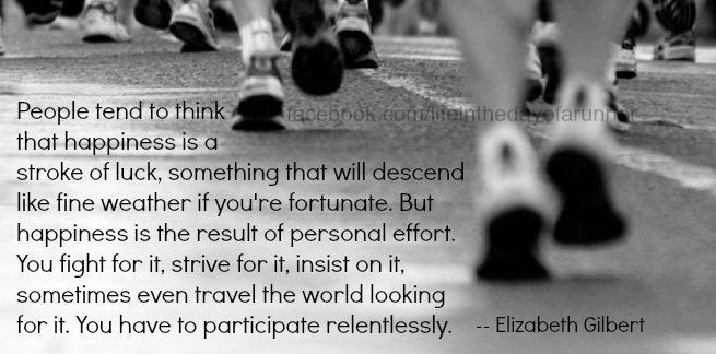 Runner Things #239: People Tend To Think That Happiness Is
